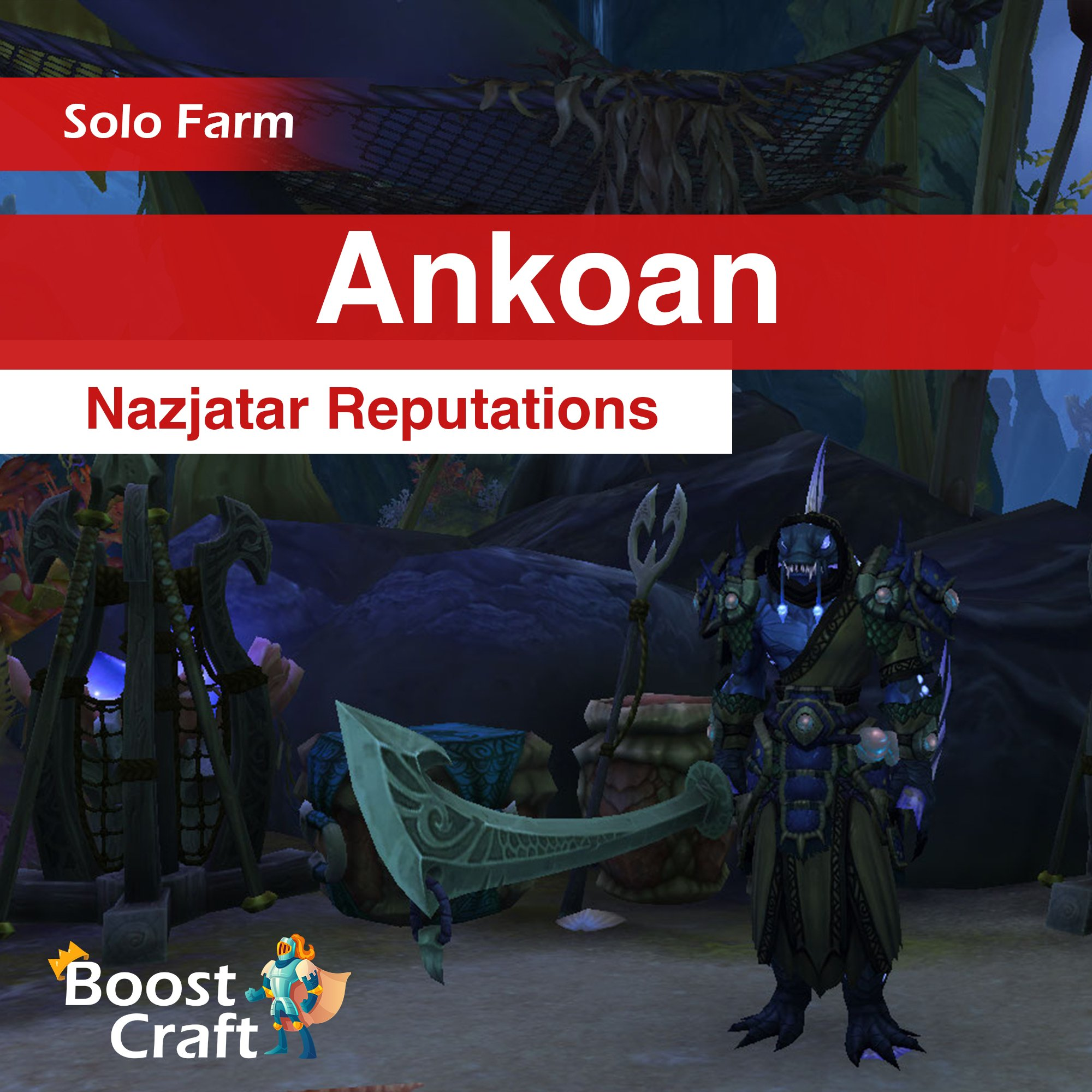 Waveblade Ankoan – 8.2 Nazjarat Reputation Farm