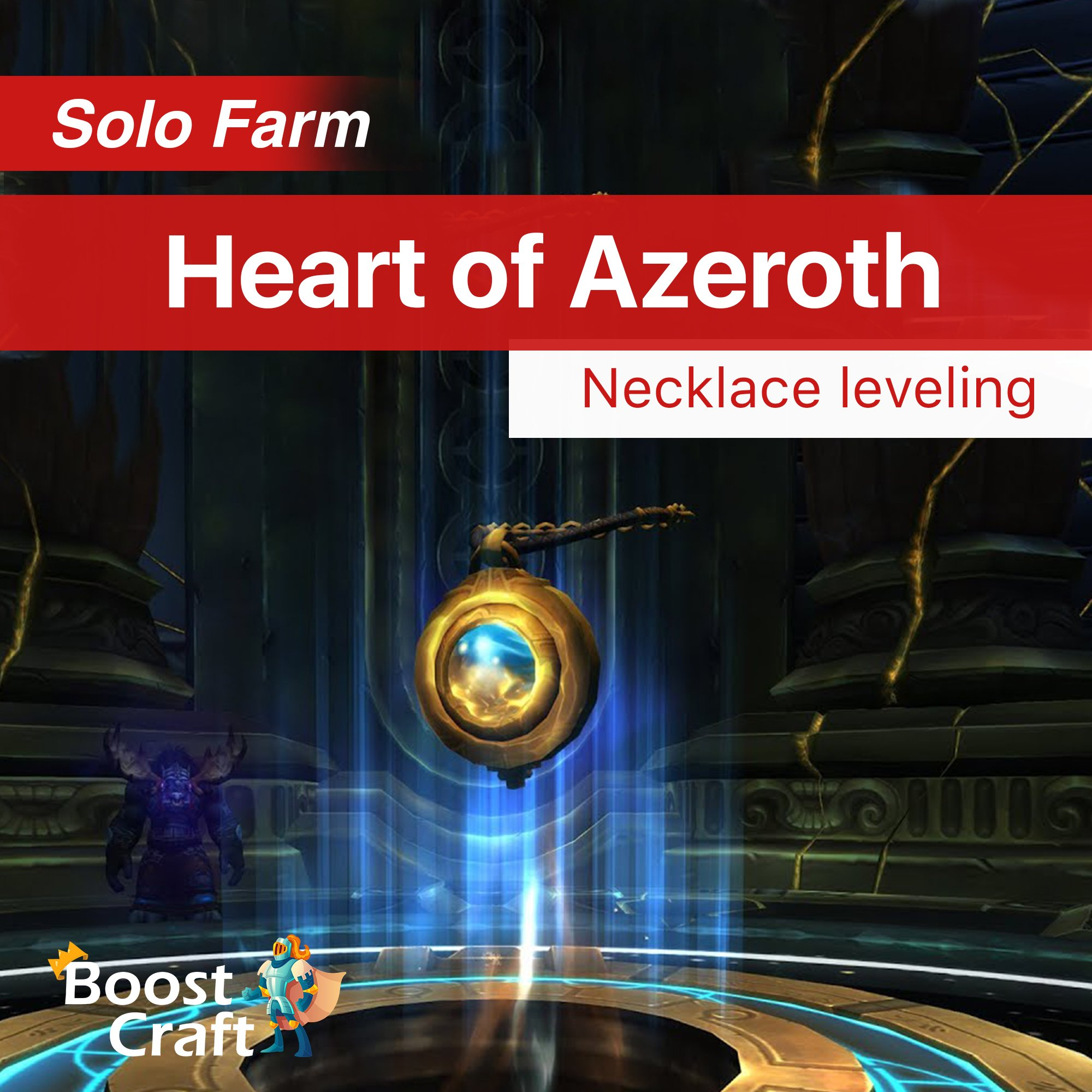 Heart of Azeroth – Neck Level Boost