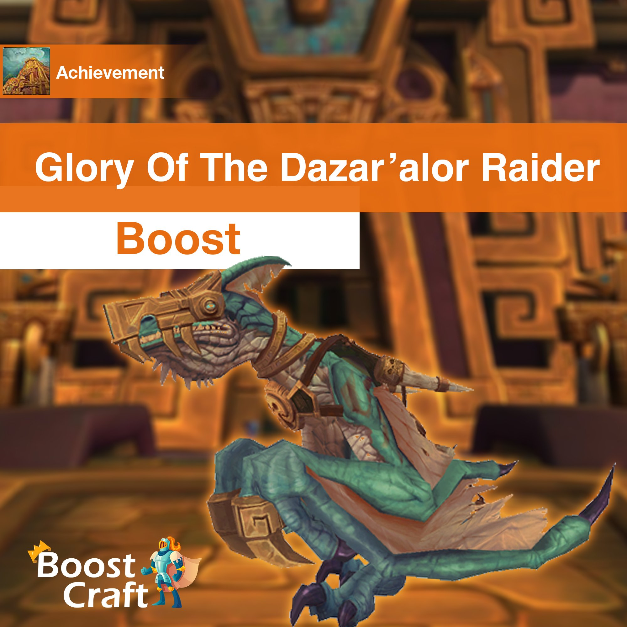 Glory of The Dazar'alor Raider – Boost