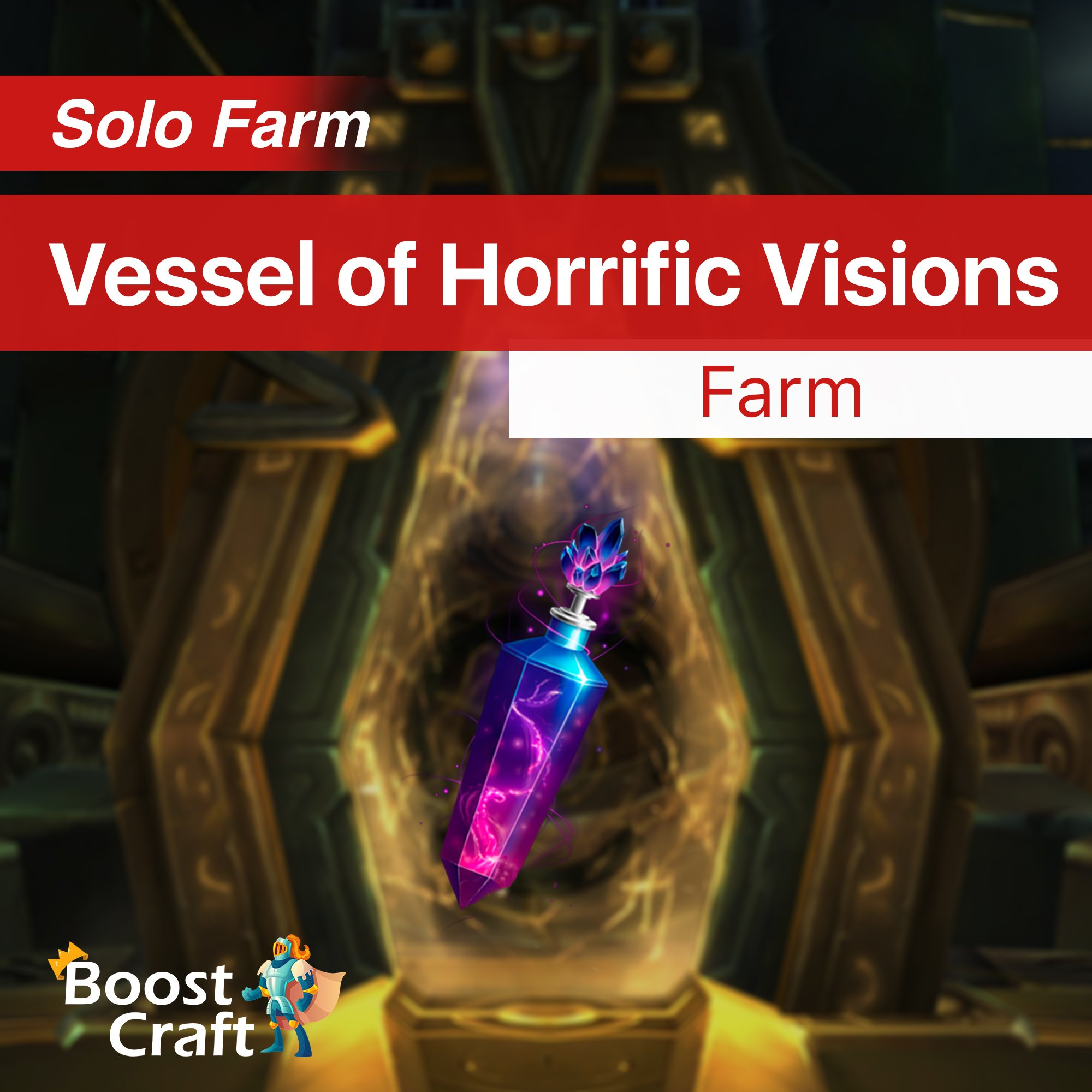 Vessel of Horrific Visions – Farm Service