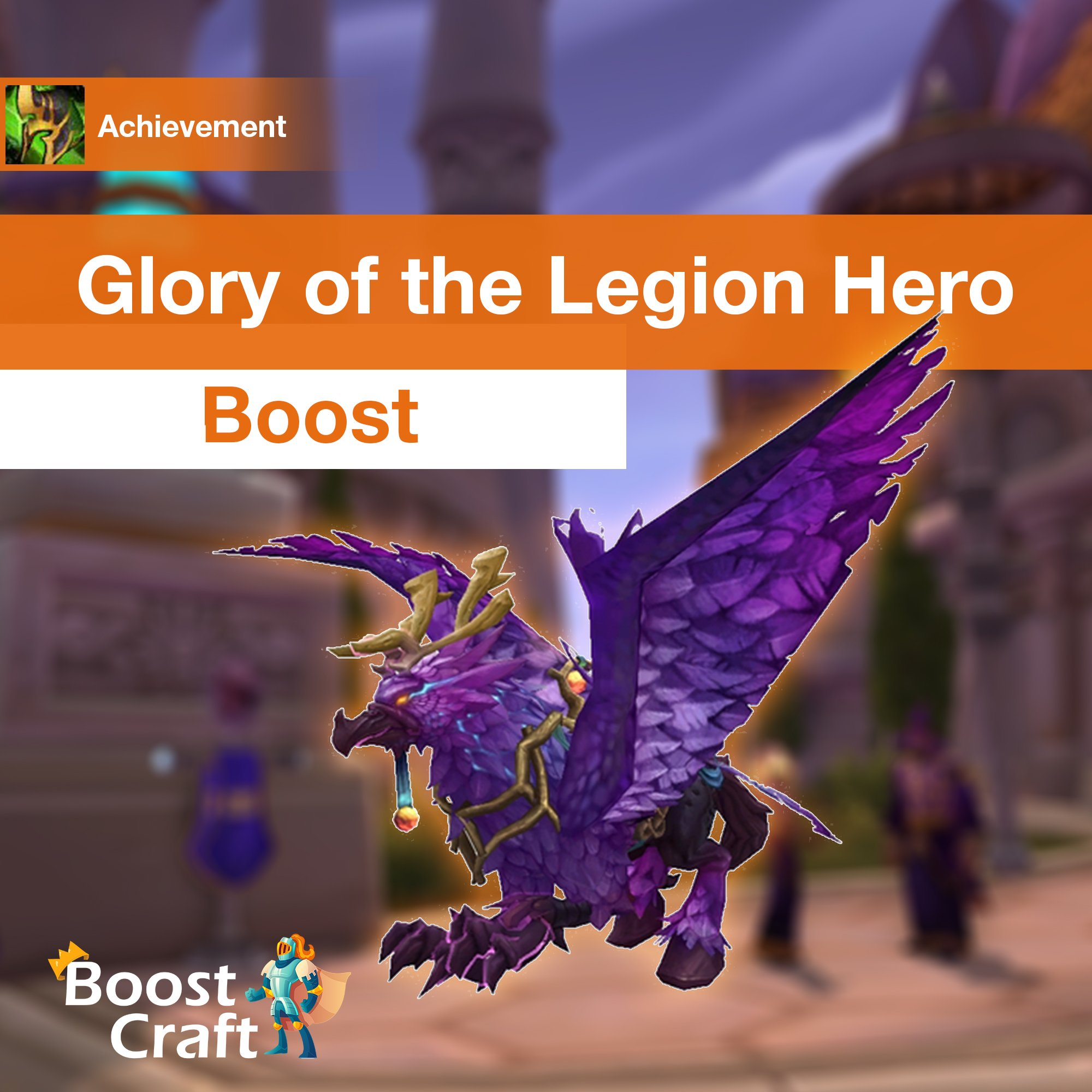 [Glory of the Legion Hero] Boost