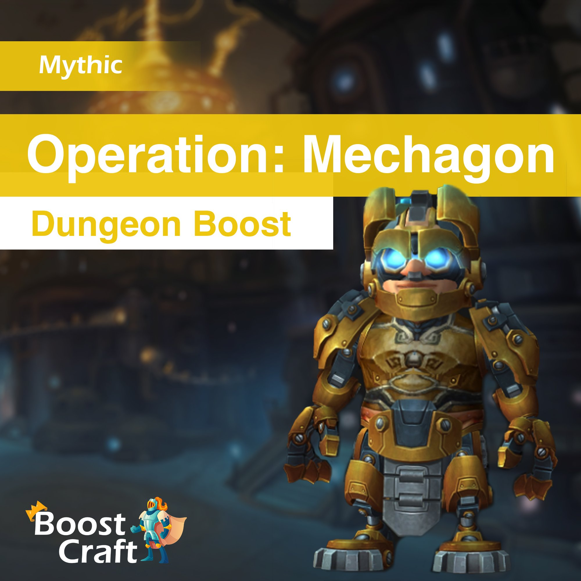 Operation: Mechagon Megadungeon – Boost Run