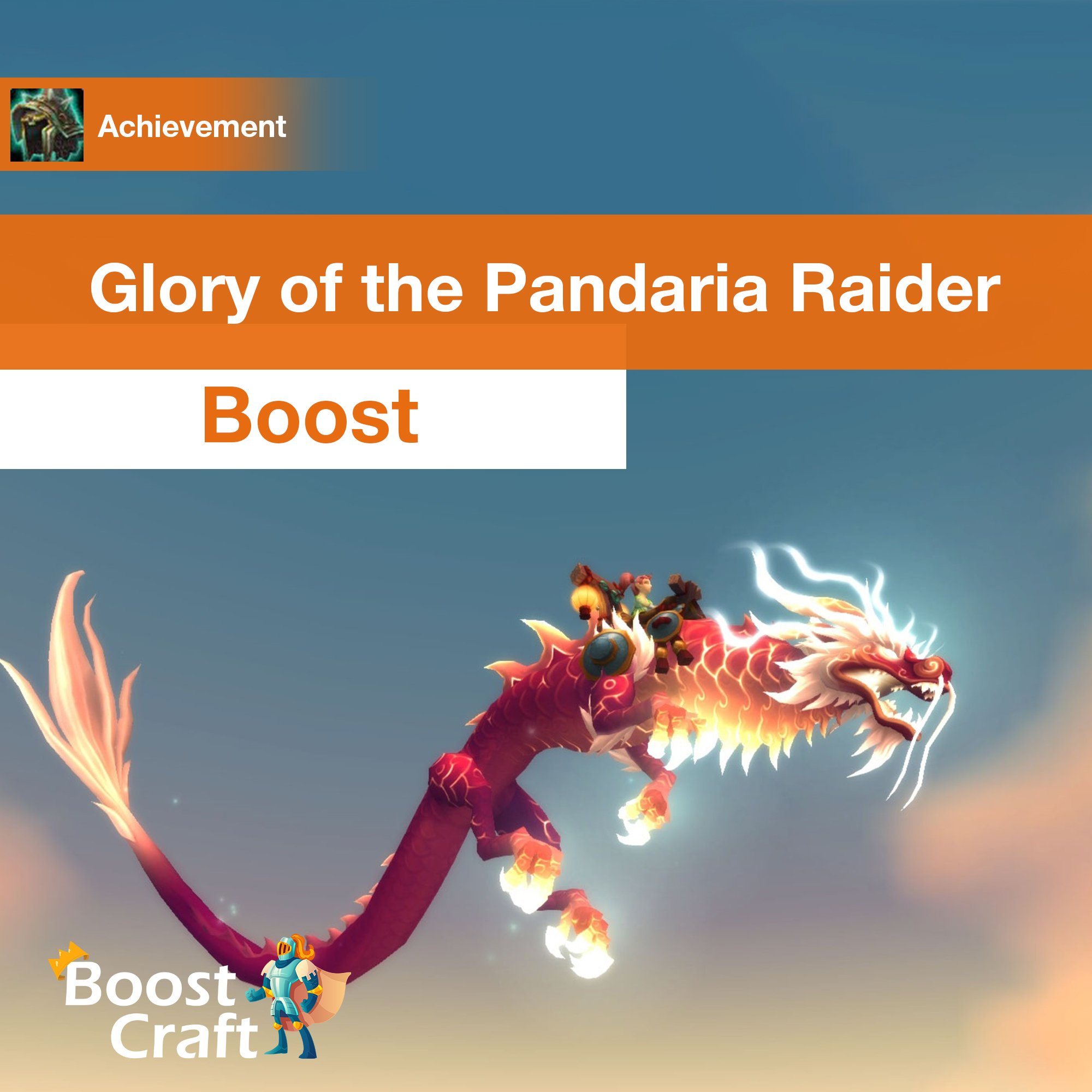 [Glory of the Pandaria Raider] Boost