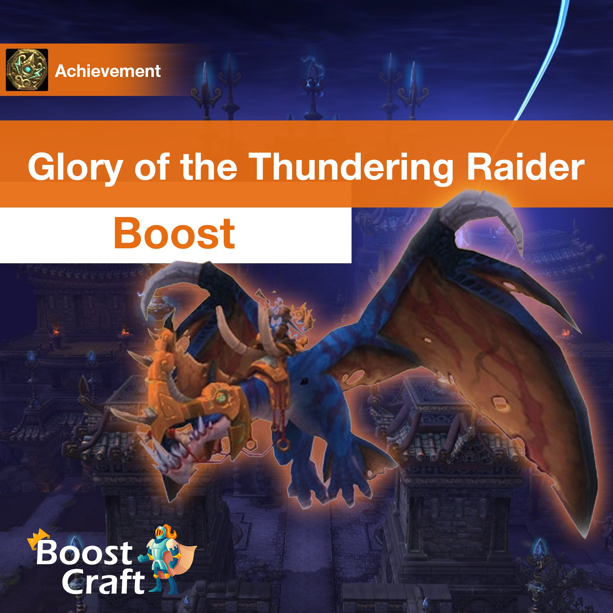 [Glory of the Thundering Raider] Boost