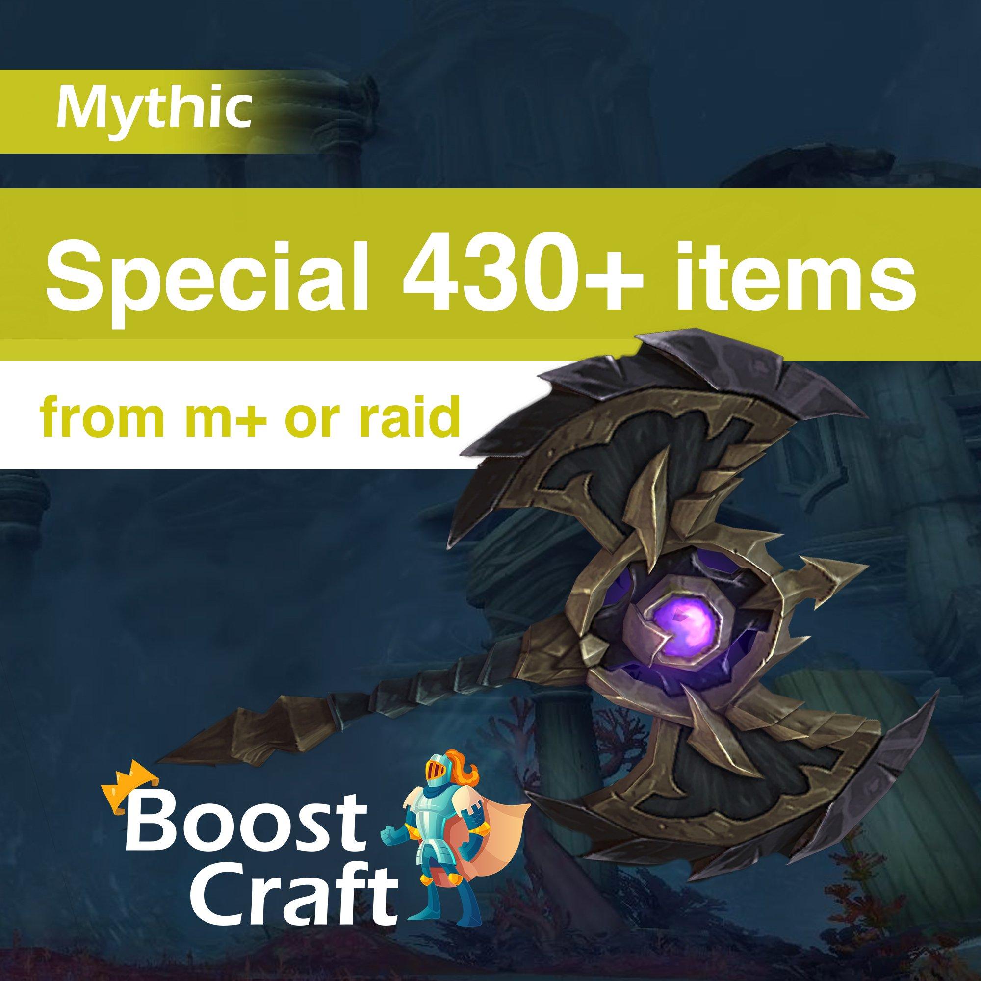 Special (target) 430+ ilvl item – Boost