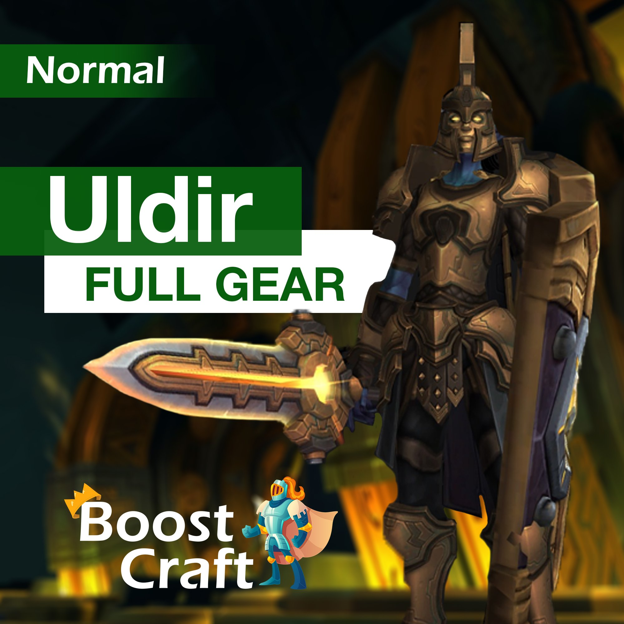 Uldir Normal – FULL GEAR Boost