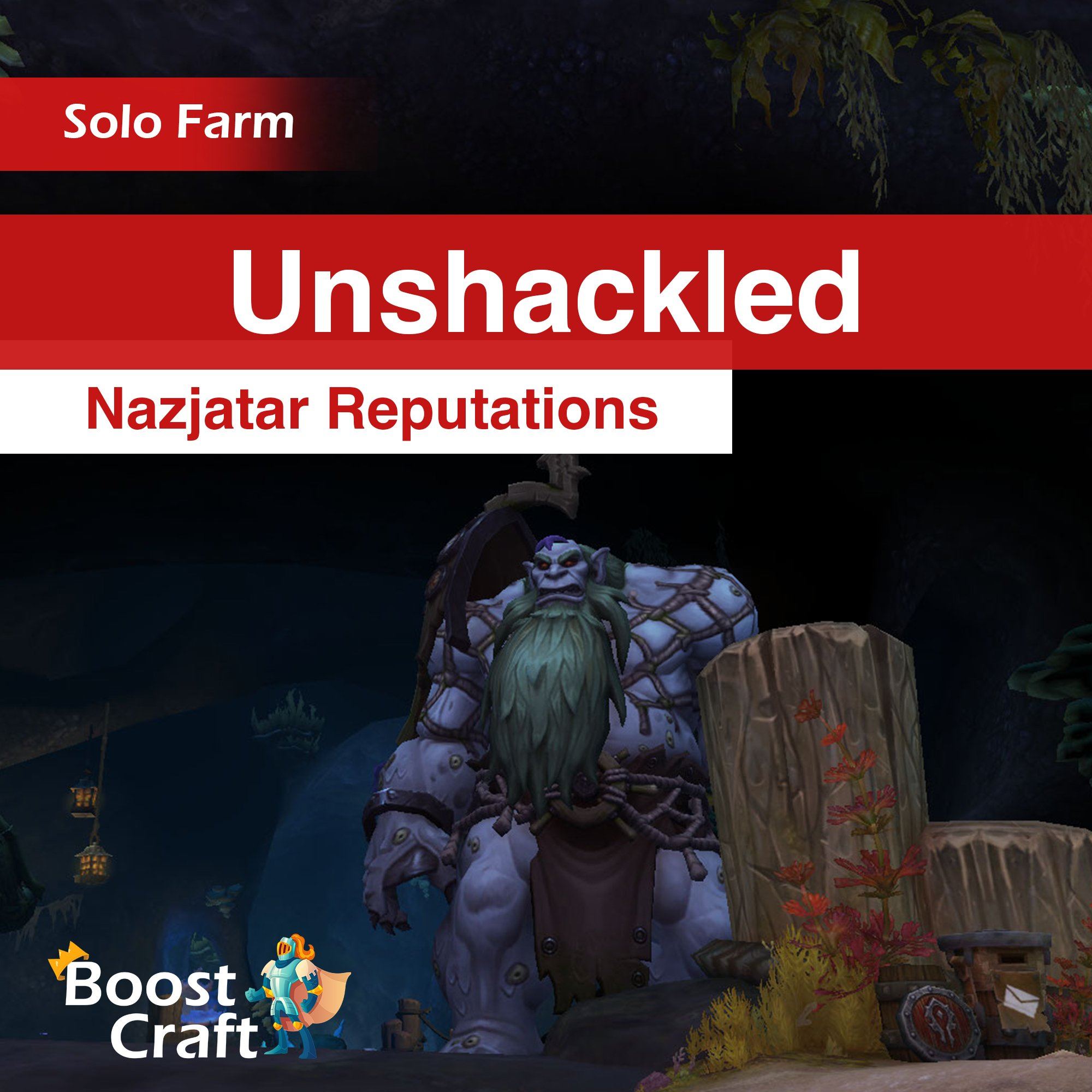 The Unshackled – 8.2 Nazjarat Reputation Farm