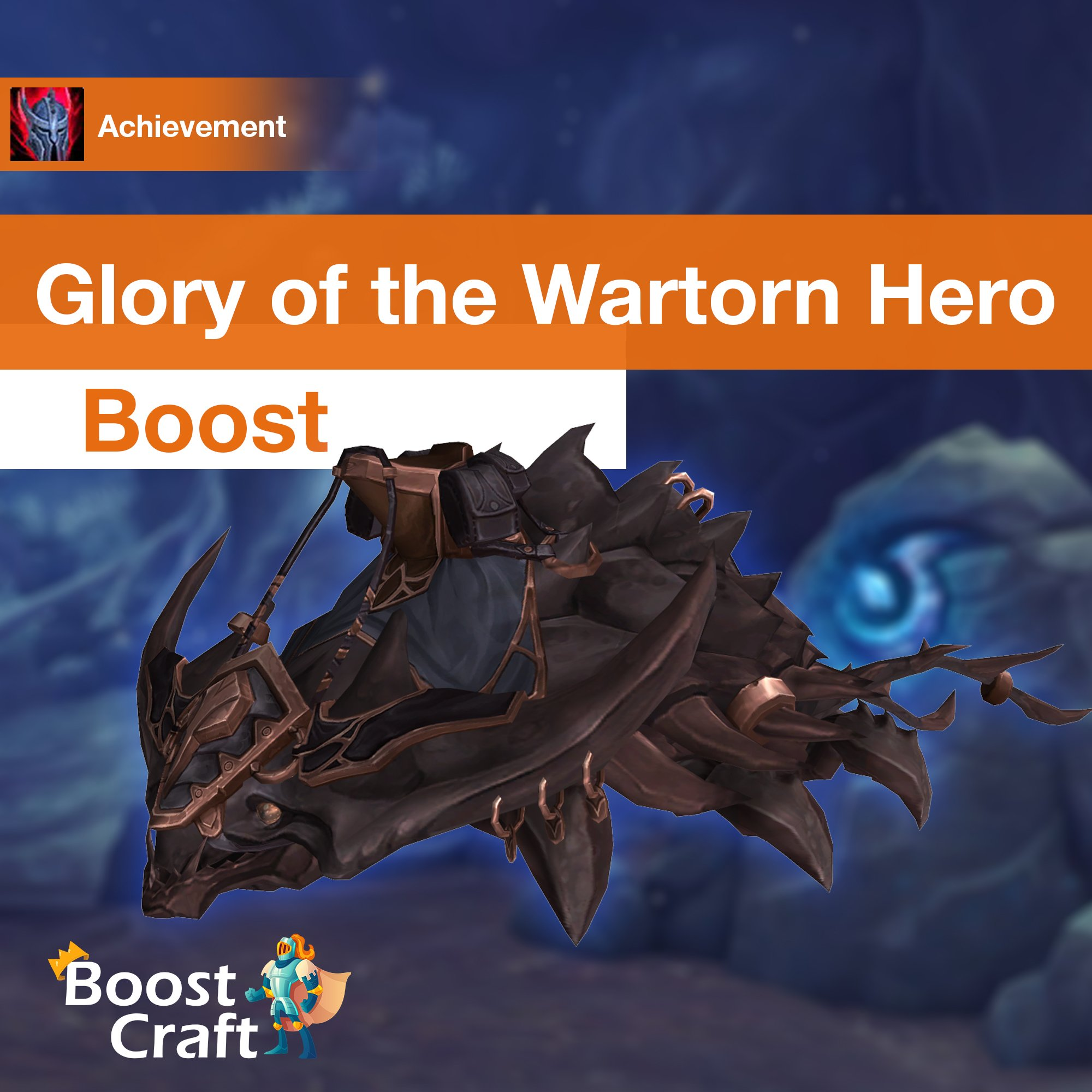Glory of the Wartorn Hero – Boost
