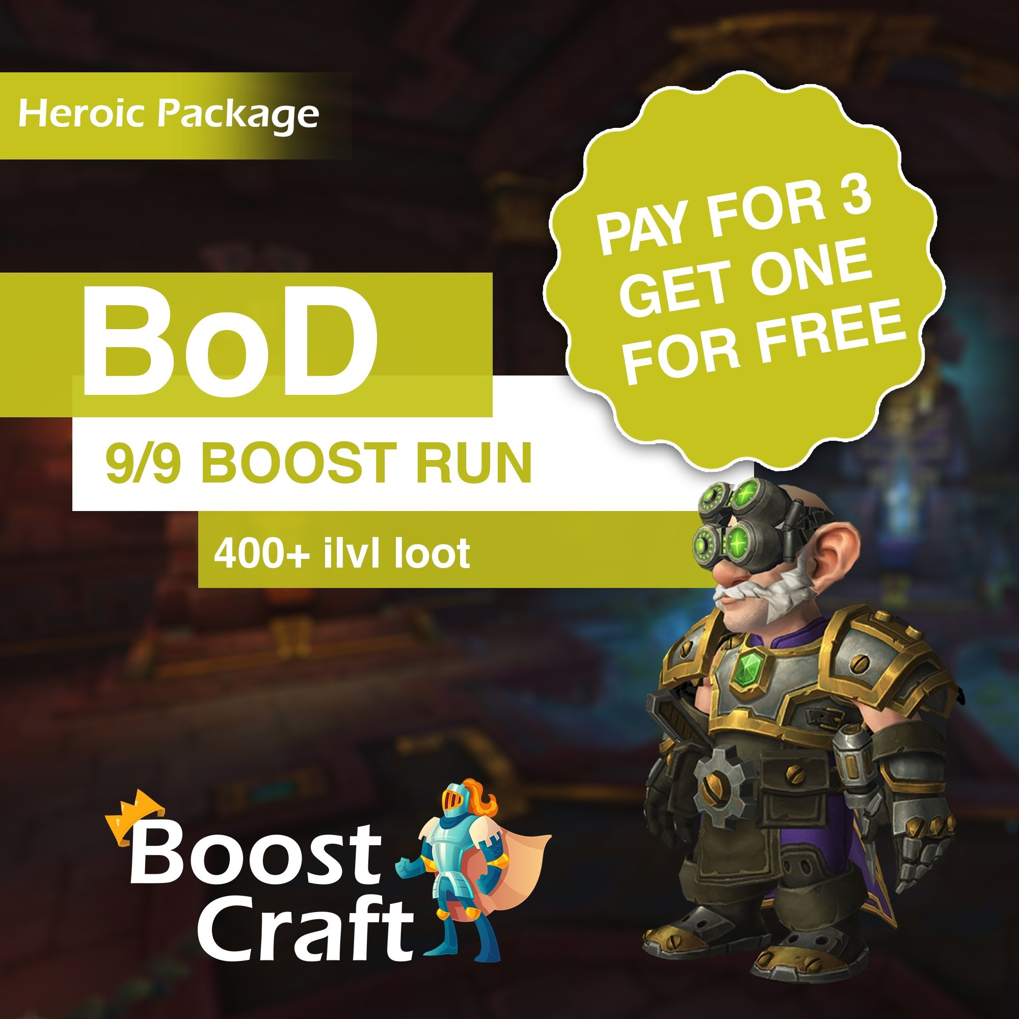 PAY FOR THREE GET ONE FREE – BoD (heroic) Special Package