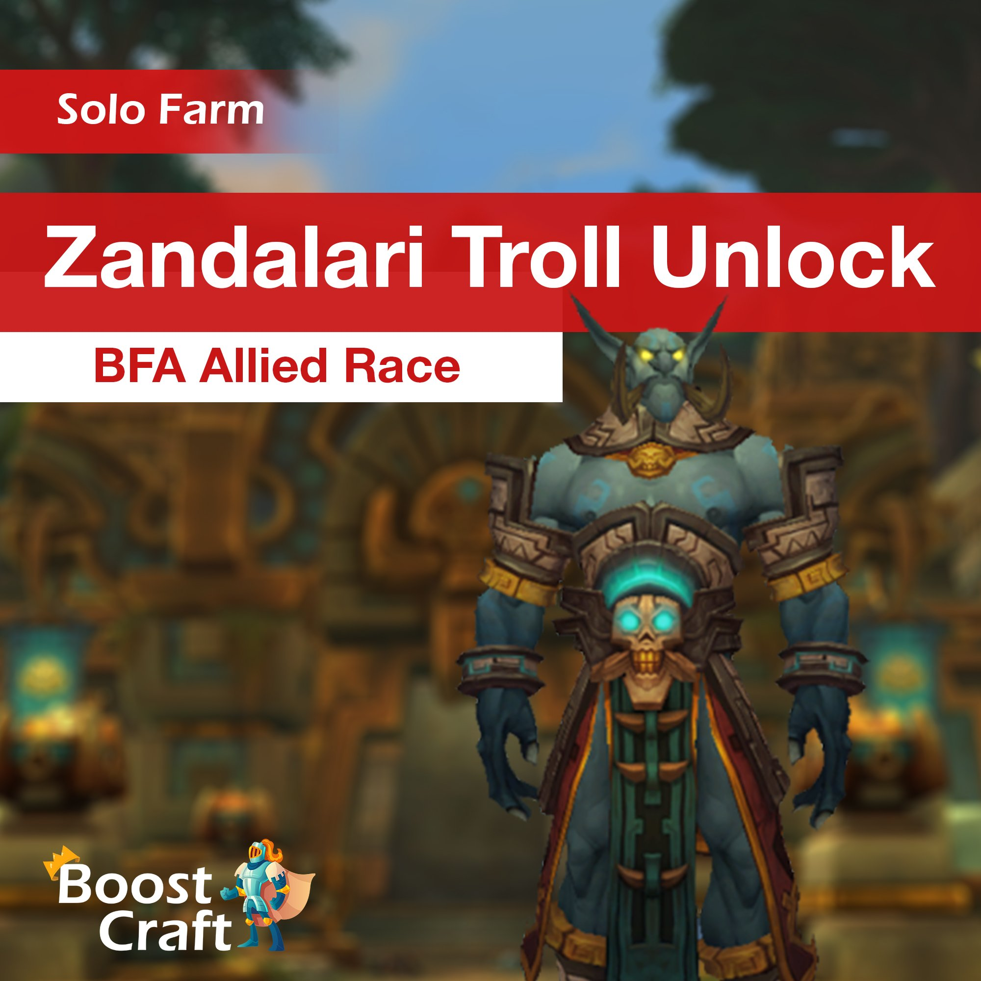 Zandalari Troll Unlock – BFA Allied Race
