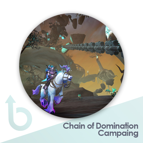 Chains of Domination Campaign – Completion Service